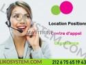Photo de l'Annonce: location une plateforme composée des positions pour call center