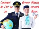 Photo de l'Annonce: Comment devenir Hôtesse de l'air ou Steward au Maroc
